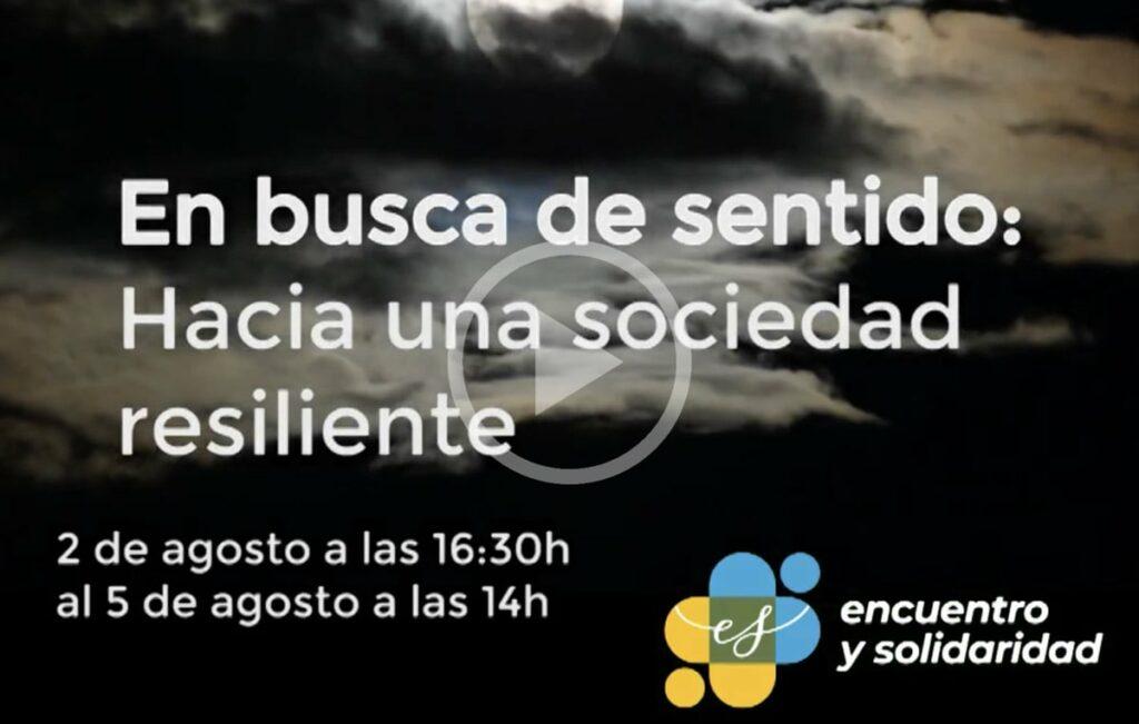 Curso encuentro: «En busca de sentido: Hacia una sociedad resiliente»